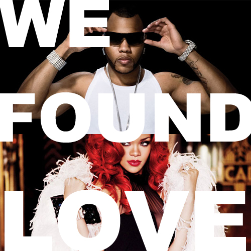 rihanna-flo-rida-we-found-love.jpg